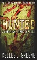 Hunted - A Post-Apocalyptic Thriller