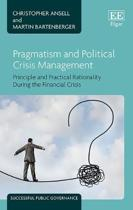 Pragmatism and Political Crisis Management
