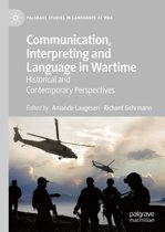 Communication, Interpreting and Language in Wartime