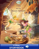Disney Fairies: Tink and the Messy Mystery