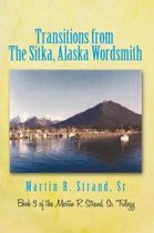 Transitions from the Sitka, Alaska Wordsmith