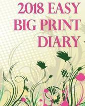 The 2018 Easy Big Print Diary
