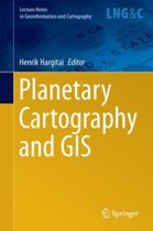 Planetary Cartography and GIS
