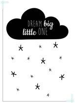 Kinderkamer poster Dream Big Little One DesignClaud - Zwart wit - A2 + Fotolijst zwart