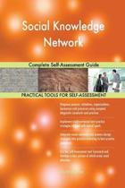 Social Knowledge Network Complete Self-Assessment Guide