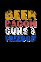 Beer Bacon Guns And Freedom: College Ruled Lined Writing Notebook Journal, 6x9, 120 Pages