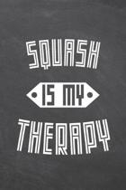 Squash Is My Therapy