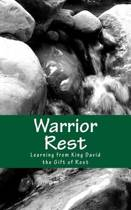 Warrior Rest (2nd Edition)