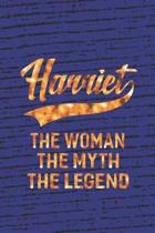Harriet the Woman the Myth the Legend