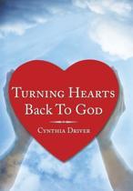 Turning Hearts Back To God