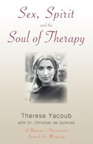 Sex, Spirit and the Soul of Therapy
