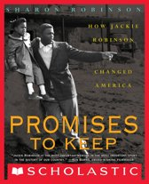 Promises to Keep: How Jackie Robinson Changed America