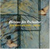 Jean-Marie Machado & Danzas - Pictures For Orchestra