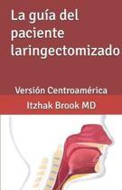 La Gu a del Paciente Laringectomizado