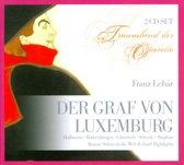 Lehar: Der Graf Von Luxenburg / Sch