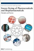 Freeze-drying of Pharmaceuticals and Biopharmaceuticals