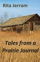 Tales from a Prairie Journal