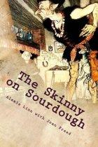 The Skinny On Sourdough
