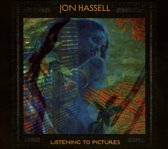 Jon Hassell - Listening To Pictures -..