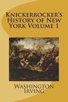 Knickerbocker's History of New York Volume 1