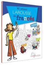 Mi Primer Larousse de Franc�s