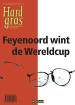 Hard gras 44: Feyenoord wint de Wereldcup