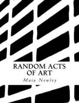 Random Acts of Art