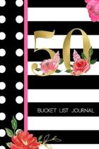 50 Bucket List Journal: 50th Birthday Gift for Women - Alternative to a Card Notebook- Great Christmas or Birthday Present for Her - Floral Pi
