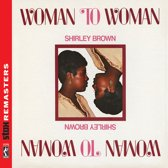 Woman To Woman (Stax Remasters)