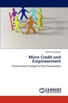 Micro Credit and Empowerment