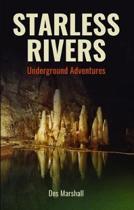 Starless Rivers