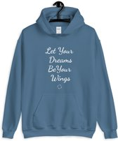 Dames Hoody Sporttrui - Let Your Dreams Be Your Wings - Blauw