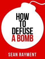 How to Defuse a Bomb (Collins Shorts, Book 2)