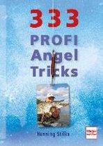 333 Profi-Angeltricks