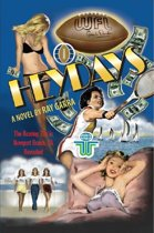Heydays: The Roaring 70s in Newport Beach, CA Revisited