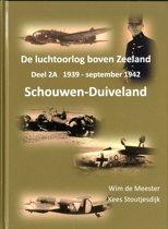 De luchtoorlog boven Zeeland Deel 2A Schouwen-Duiveland