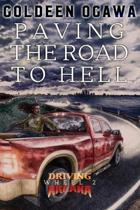 Paving the Road to Hell: Driving Arcana, Wheel 2