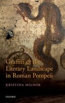 Graffiti and the Literary Landscape in Roman Pompeii