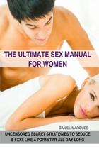 The Ultimate Sex Manual for Women