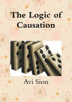 The Logic of Causation
