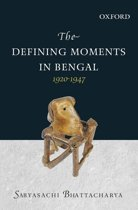 The Defining Moments in Bengal