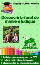 Découvrir la forêt de manière ludique