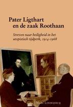 Pater Ligthart en de zaak Roothaan