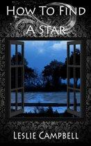How To Find A Star (Sugar Baby Saga Book 2)