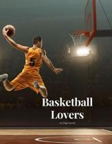 Basketball Lovers 100 page Journal: Large notebook journal with 3 yearly calendar pages for 2019, 2020 and 2021 Makes an excellent gift idea for birth