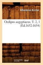 Oedipus Aegyptiacus. T. 2, 1 (Ed.1652-1654)