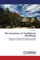 The Anatomy of Traditional Dwellings