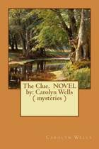 The Clue. Novel by
