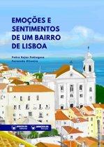 Emoções e Sentimentos de um Bairro de Lisboa