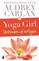 Yoga girl 5 - Vertrouwen of verliezen